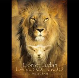 Lion of Judah - Lamb of God- Jesus Christ