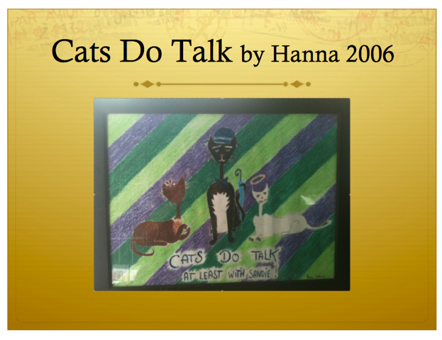 Cats Do Talk by Hanna 2006