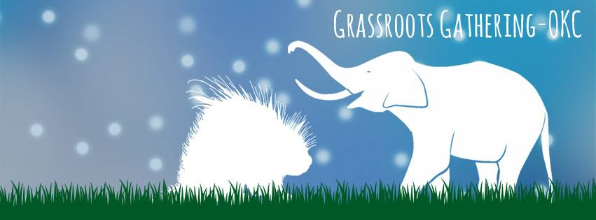 Grassroots Gathering - OKC